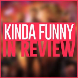 Kinda Funny Reviews