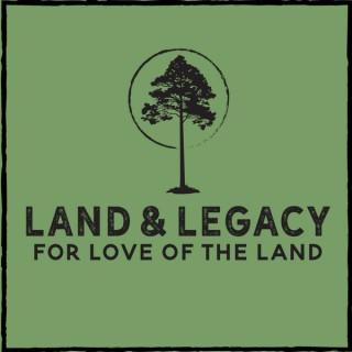 Land & Legacy - Sportsmen's Nation