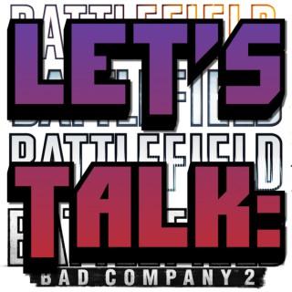 Let's Talk: Battlefield