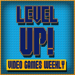Level Up: Video Games Weekly