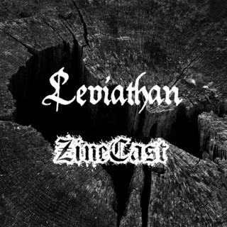 Leviathan Zinecast