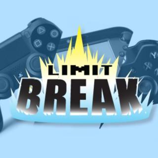 Limit Break Podcast