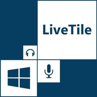 LiveTile - le podcast des technos Windows et Microsoft