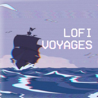 LoFi Voyages