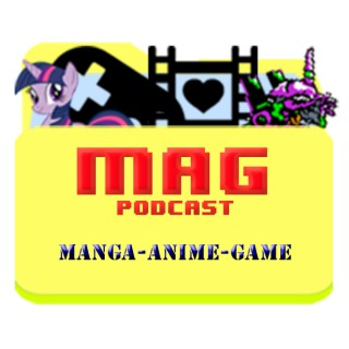 MAG Podcast