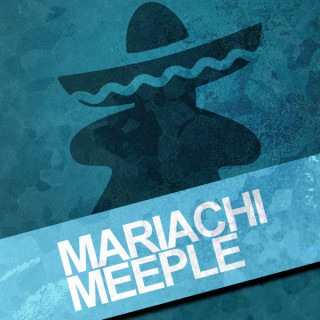 Mariachi Meeple