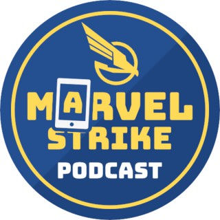 Marvel Strike Force Podcast