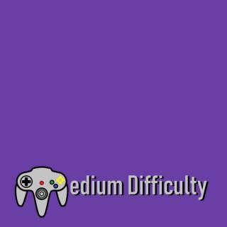 Medium Difficulty Podcast