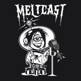 Meltcast 3.0 presented by Meltdown Comics