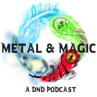 Metal and Magic Podcast