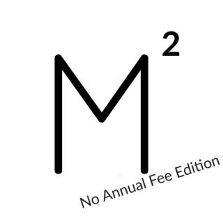 Milenomics ² Podcast - No Annual Fee Edition
