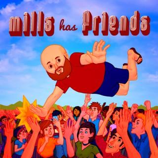 Mills Has Friends
