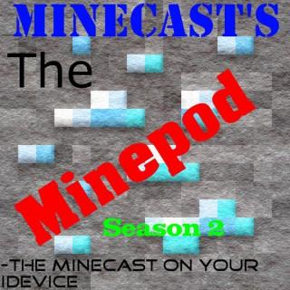 Minecast's The Minepod