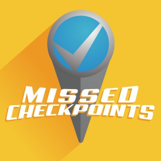 Missed Checkpoints