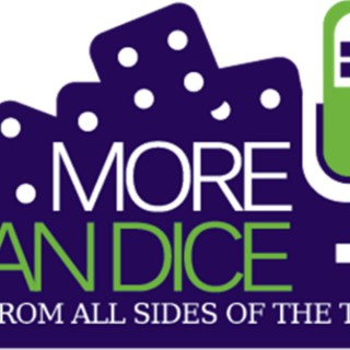 More Than Dice