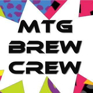 MTG Brew Crew