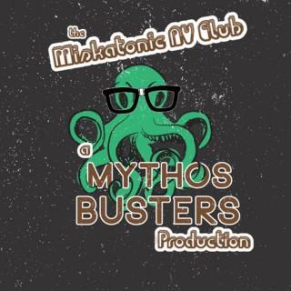 Mythos Busters: The Miskatonic AV Club