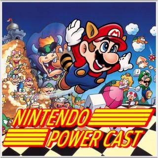 Nintendo Power Cast - Nintendo Podcast