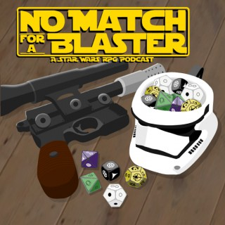 No Match For A Blaster