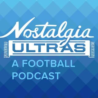 Nostalgia Ultras