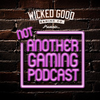 Not Another Gaming Podcast