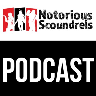 Notorious Scoundrels - Star Wars Legion Podcast