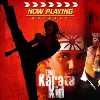 Now Playing: The Karate Kid Retrospective Series