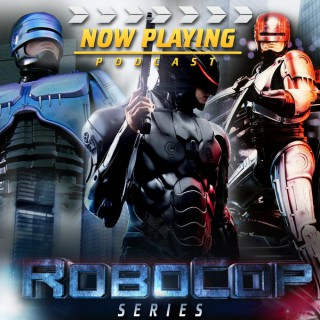 Now Playing: The Robocop Retrospective Series