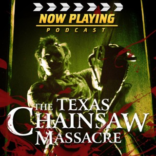 Now Playing: The Texas Chainsaw Massacre Retrospective Series