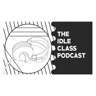 Idle Class Magazine Podcast