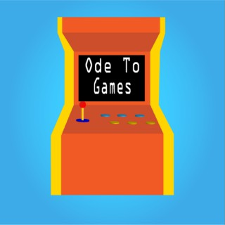 Ode to Games