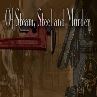 Of Steam, Steel and Murder