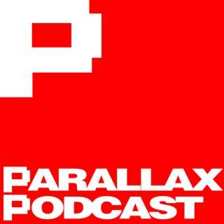 Parallax Podcast