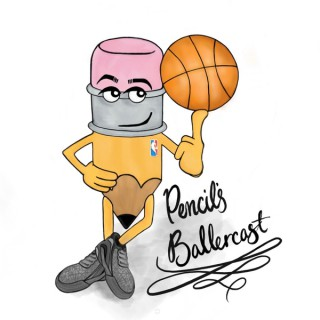 Pencil's Ballercast - NBA talk