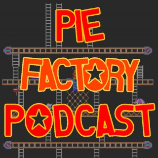 Pie Factory Podcast