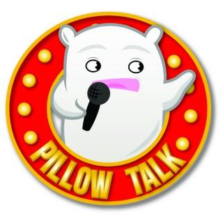 Pillow Talk Podcast