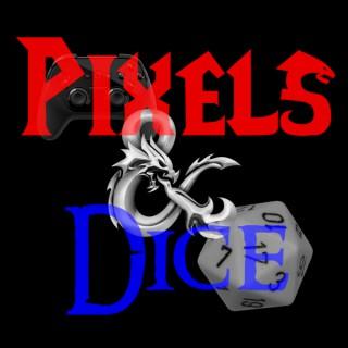 Pixels & Dice
