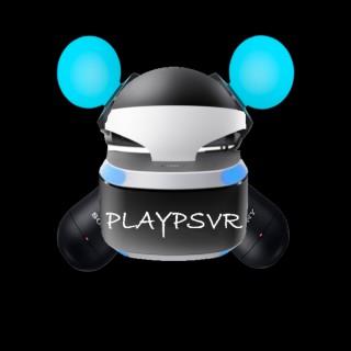 Play PSVR: The Podcast