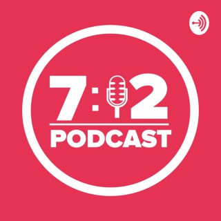 Podcast 7:12