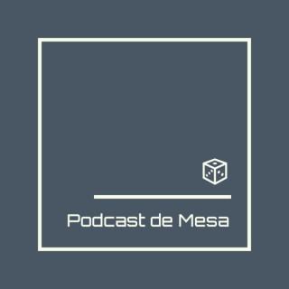 Podcast de Mesa