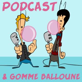Podcast et Gomme Balloune: Bande Dessinée   Cinéma   Animation