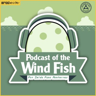 Podcast of the Wind Fish