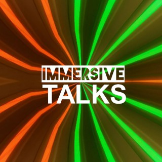 Immersive Talks