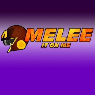 Podcast – Melee It On Me