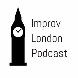 Improv London Podcast