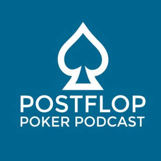 Postflop Poker Podcast