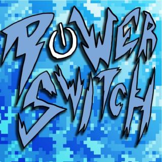 PowerSwitch Podcast