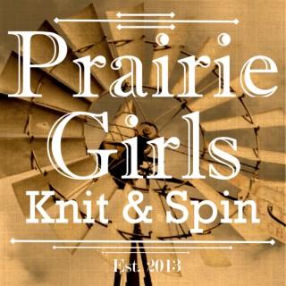 Prairie Girls Knit & Spin