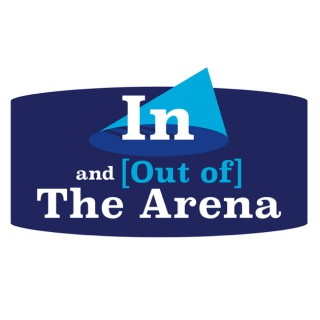 In and [Out of] The Arena