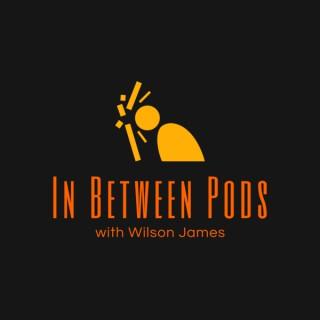 In Between Pods